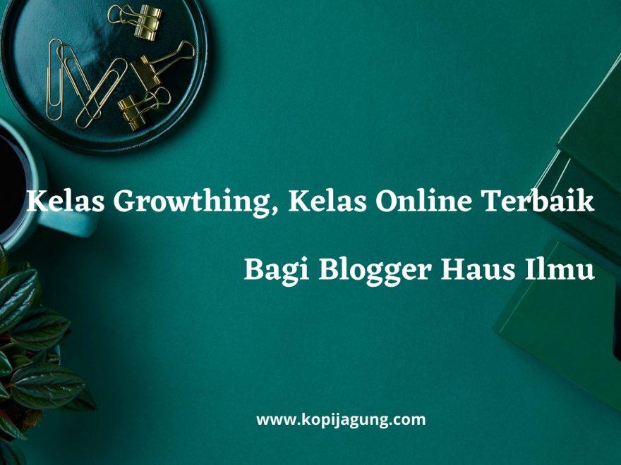 Kelas Growthing Online